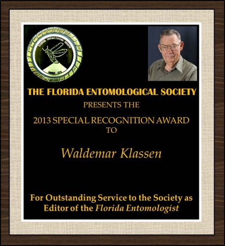 Waldemar Klassen receives the 2013 FES Special Recogniation Award for Outstanding Service as Editor of the Florida Entomologist